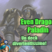 Even Dragon Paladin con Millhouse: un deck divertentissimo!