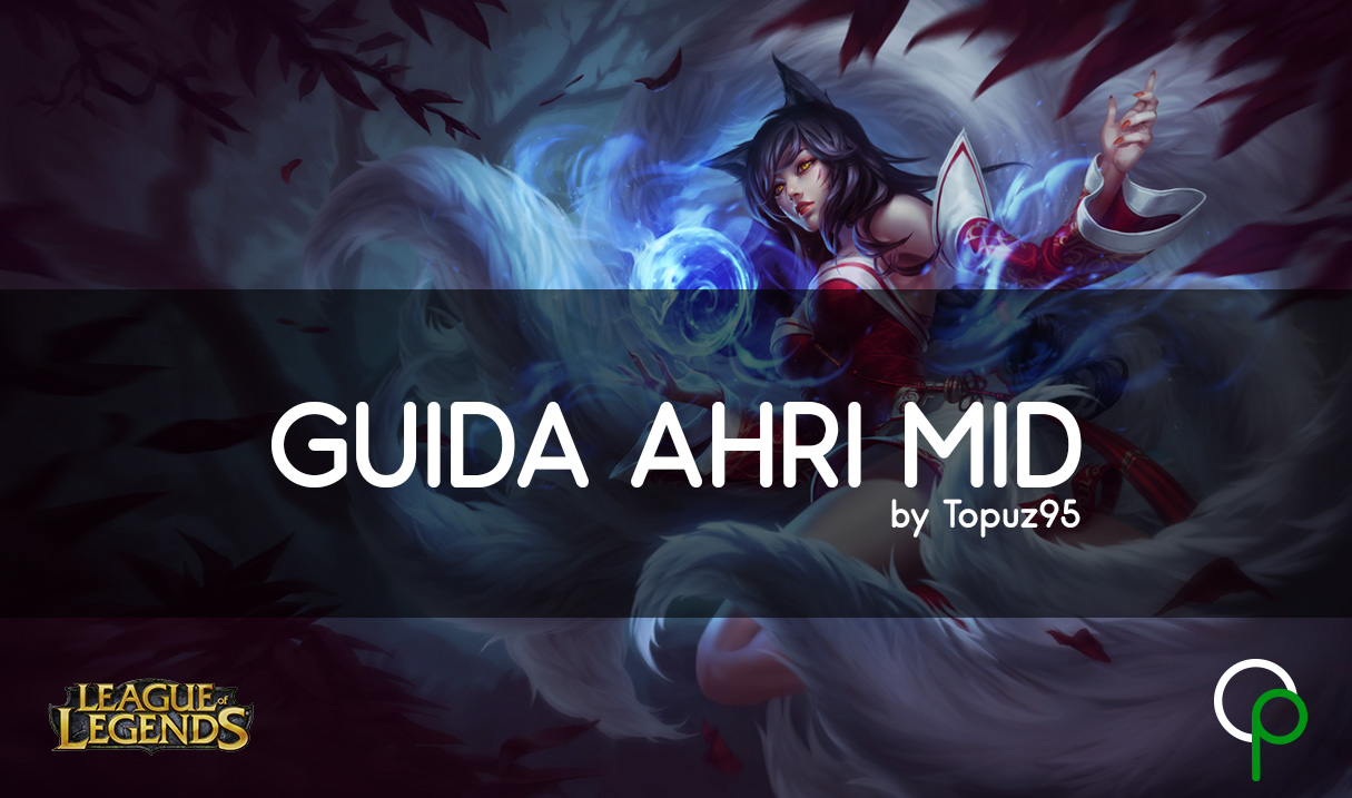 league of legends ahri guide